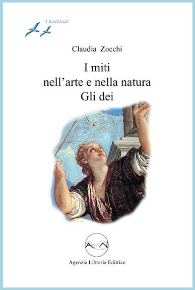 I miti nell'arte e nella natura - Gli dei