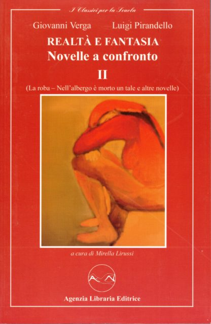 Realtà e Fantasia - Novelle a confronto II